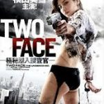 TWO FACE ~極秘潜入捜査官~