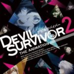 DEVIL SURVIVOR(デビルサバイバー)2 the ANIMATION